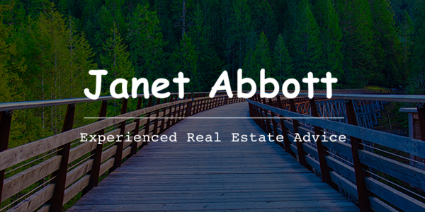 Janet Abbott Experienced Real Estate Advice